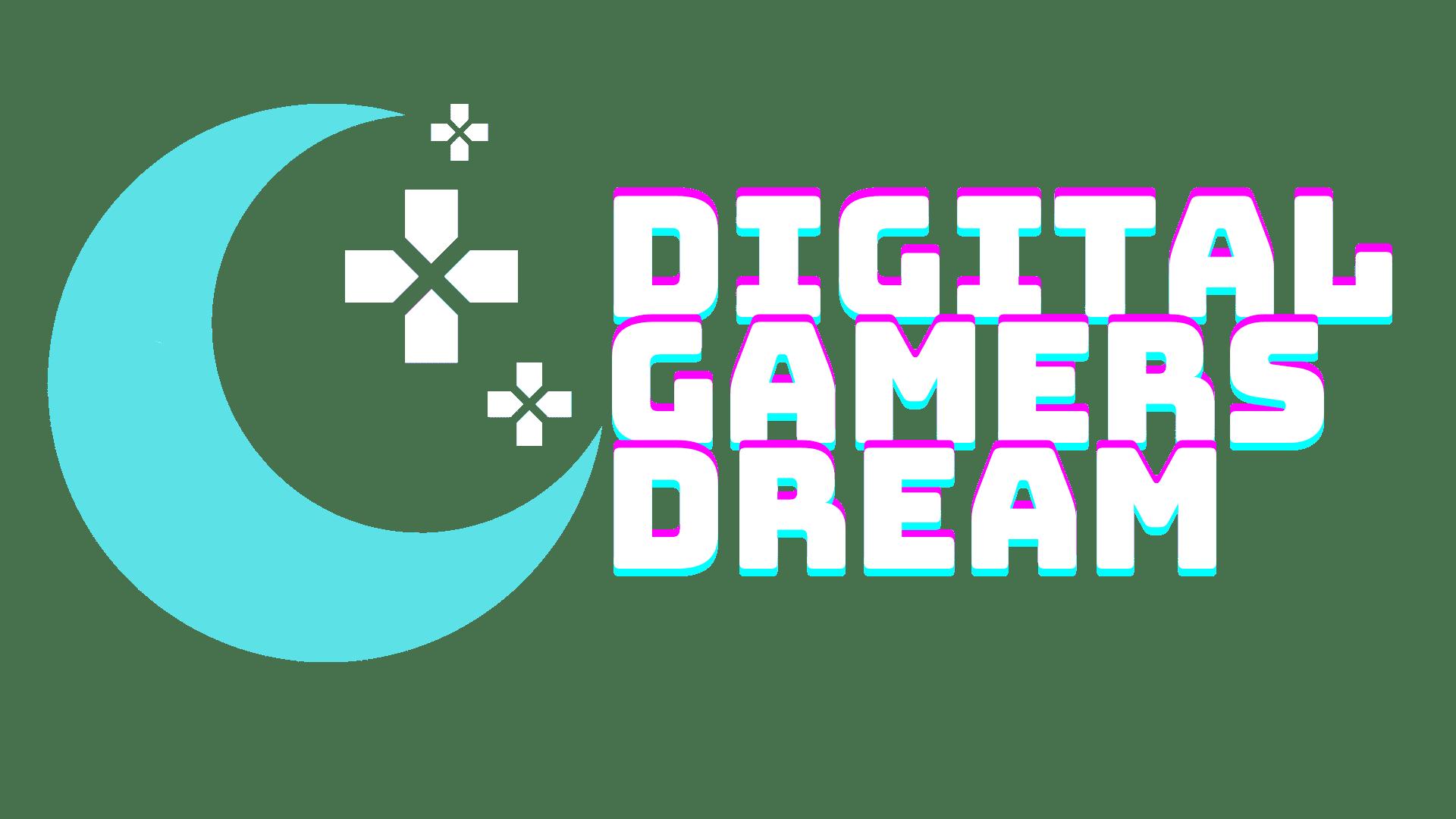 Digital Gamers Dream